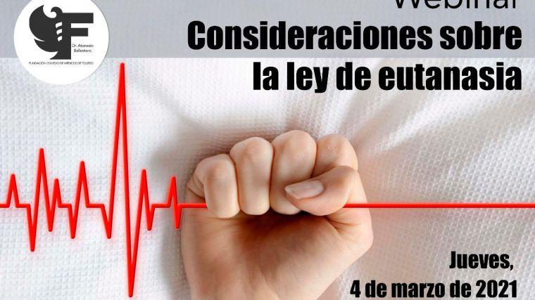 La ley de Eutanasia a debate en un nuevo webinario programado por el Colegio de Médicos de Toledo para el 4 de marzo