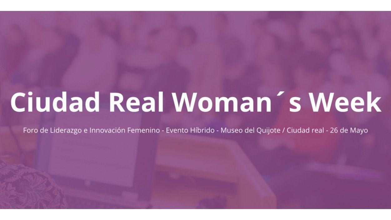 Ciudad Real inaugura la Woman's Week para 'dar impulso' a las mujeres emprendedoras