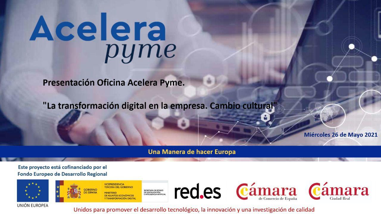 La Oficina Acelera Pyme de la Cámara de Comercio de Ciudad Real comienza su actividad para ayudar a las empresas en su digitalización