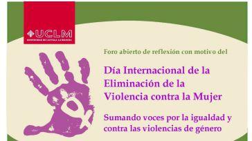 La UCLM celebra del 20 al 29 de noviembre un foro de reflexión sobre la violencia contra la mujer